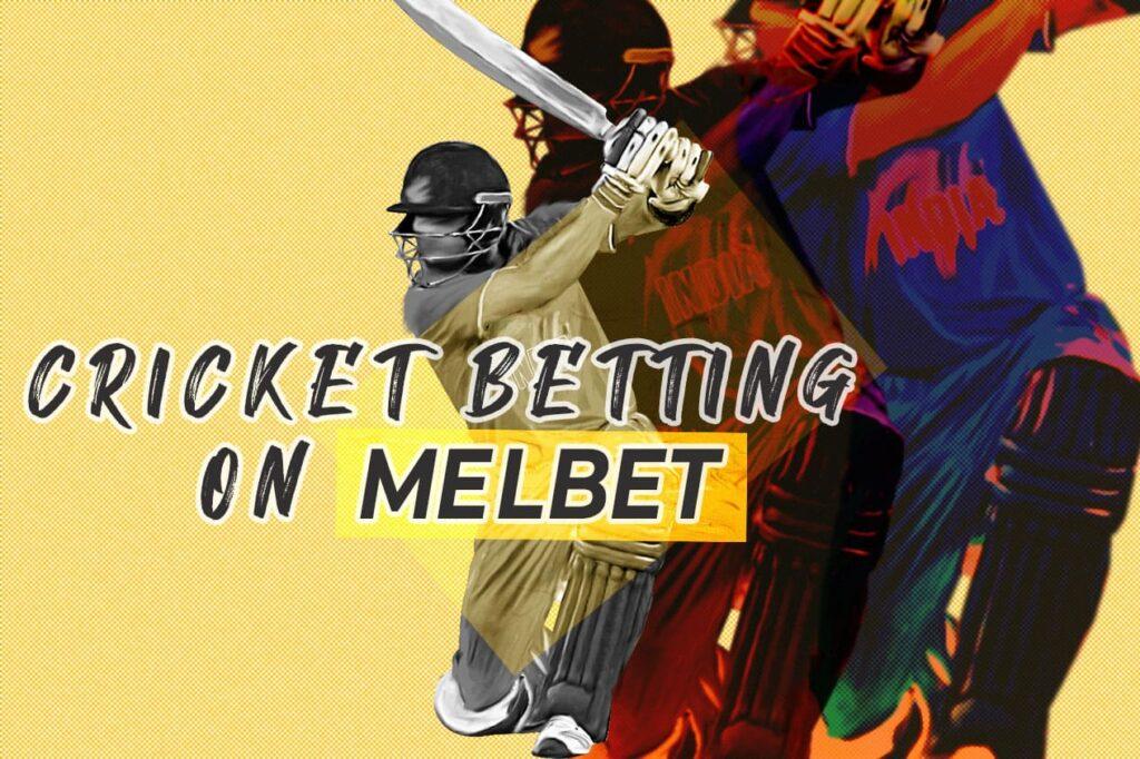 Online Cricket Betting on Melbet