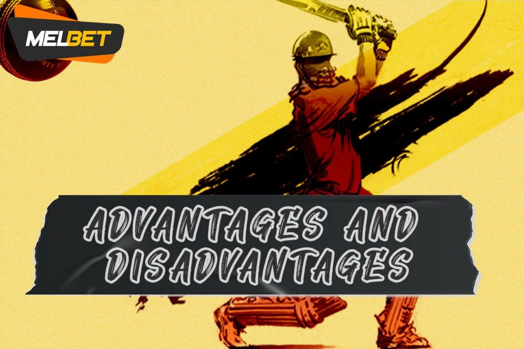 Online cricket betting disadvantages and advantages for indian players