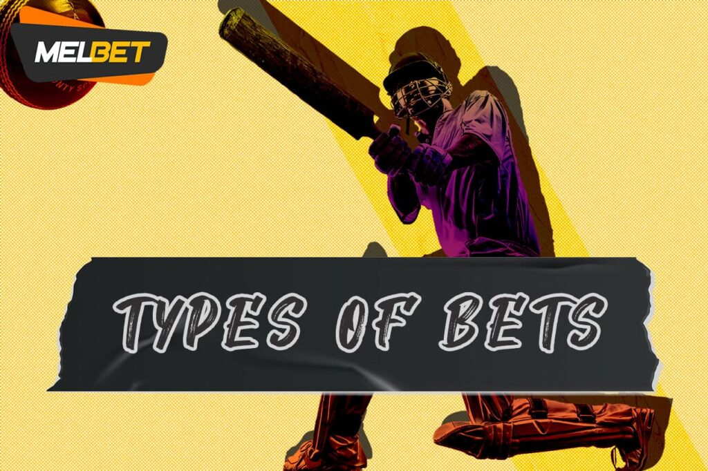 Melbet cricket types of bets in India
