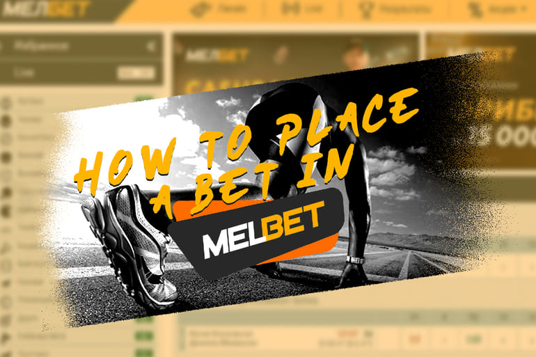 How to place bet on Melbet